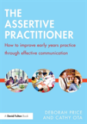 The Assertive Practitioner