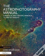 The Astrophotography Manual