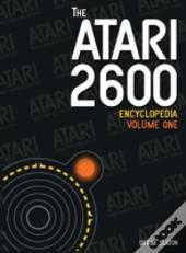 The Atari 2600 Encyclopedia Volume 1