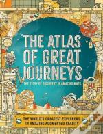 The Atlas Of Great Journeys And Explorers