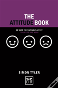 Wook.pt - The Attitude Book: 50 Ways To Make Positive Change In Your Work And Life