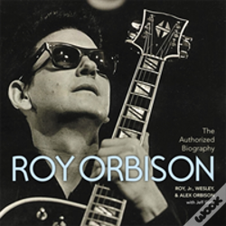 Wook.pt - The Authorized Roy Orbison
