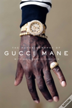 Wook.pt - The Autobiography Of Gucci Mane