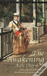 The Awakening, And Selected Stories