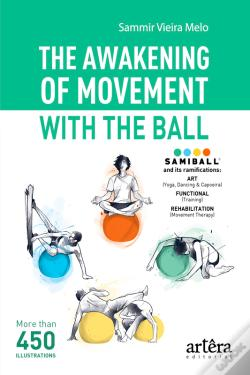 Wook.pt - The Awakening Of Movement With The Ball