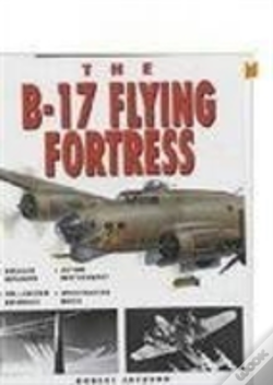 Wook.pt - The B-17 Flying Fortress