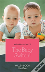 The Baby Switch!