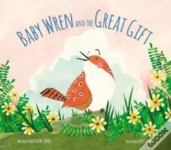 Wook.pt - The Baby Wren And The Great Gift