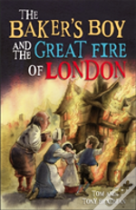 The Baker'S Boy And The Great Fire Of London