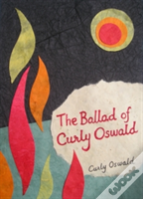 The Ballad Of Curly Oswald