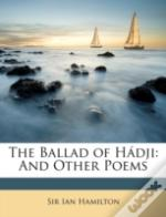 The Ballad Of Hádji: And Other Poems