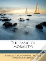 The Basic Of Morality;