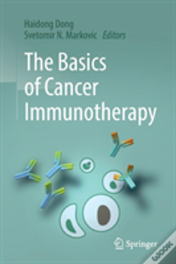 Wook.pt - The Basics Of Cancer Immunotherapy