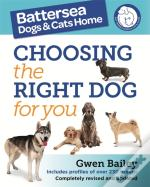 The Battersea Dogs And Cats Home Guide To Choosing The Right Dog For You