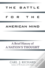 The Battle For The American Mind