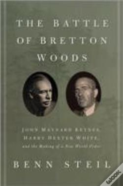 Wook.pt - The Battle Of Bretton Woods