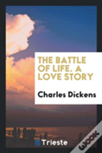 The Battle Of Life. A Love Story