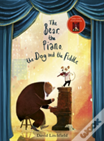 The Bear, The Piano, The Dog And The Fiddle
