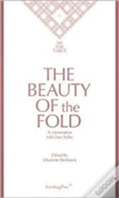 The Beauty Of The Fold - A Conversation With Joan Sallas. On The Table Ii