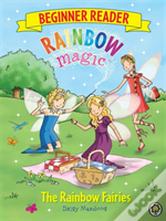 The Beginner Reader: The Rainbow Fairies