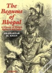 The Begums Of Bhopal