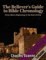 The Believer'S Guide To Bible Chronology