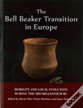 The Bell Beaker Transition In Europe