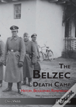 The Belzec Death Camp