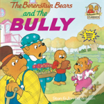 The Berenstain Bears & The Bully