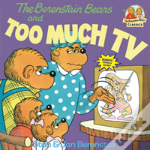 The Berenstain Bears And Too Much Television