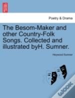The Besom-Maker And Other Country-Folk S
