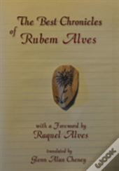 The Best Chronicles Of Rubem Alves