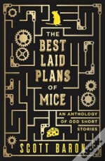 The Best Laid Plans Of Mice