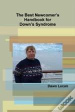 The Best Newcomer'S Handbook For Down'S Syndrome