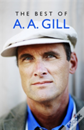 The Best Of A. A. Gill