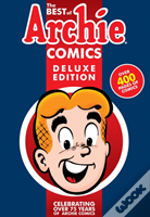 The Best Of Archie Comics Delux Edition
