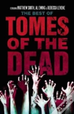 The Best Of The Tomes Of The Dead