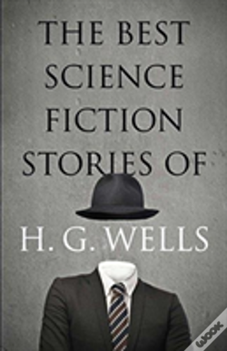 Wook.pt - The Best Science Fiction Stories Of H. G. Wells