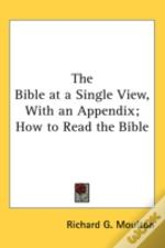 The Bible At A Single View, With An Appe