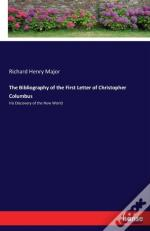 The Bibliography Of The First Letter Of Christopher Columbus