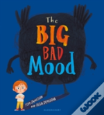 The Big Bad Mood