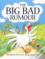 The Big Bad Rumour