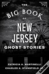 The Big Book Of New Jersey Ghost Stories