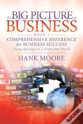 The Big Picture Of Business, Book 2