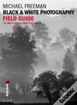 The Black & White Photography Field Guide