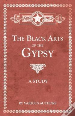 Wook.pt - The Black Arts Of The Gypsy - A Study