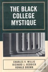The Black College Mystique