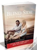 The Blind Side L'Eveil D'Un Champion