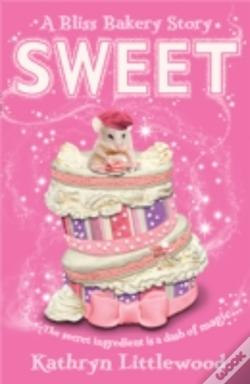Wook.pt - The Bliss Bakery Trilogy (2) - Sweet