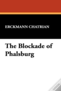 Wook.pt - The Blockade Of Phalsburg